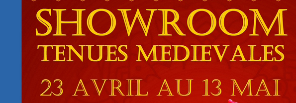 SHOWROOM TENUS MEDIEVALES