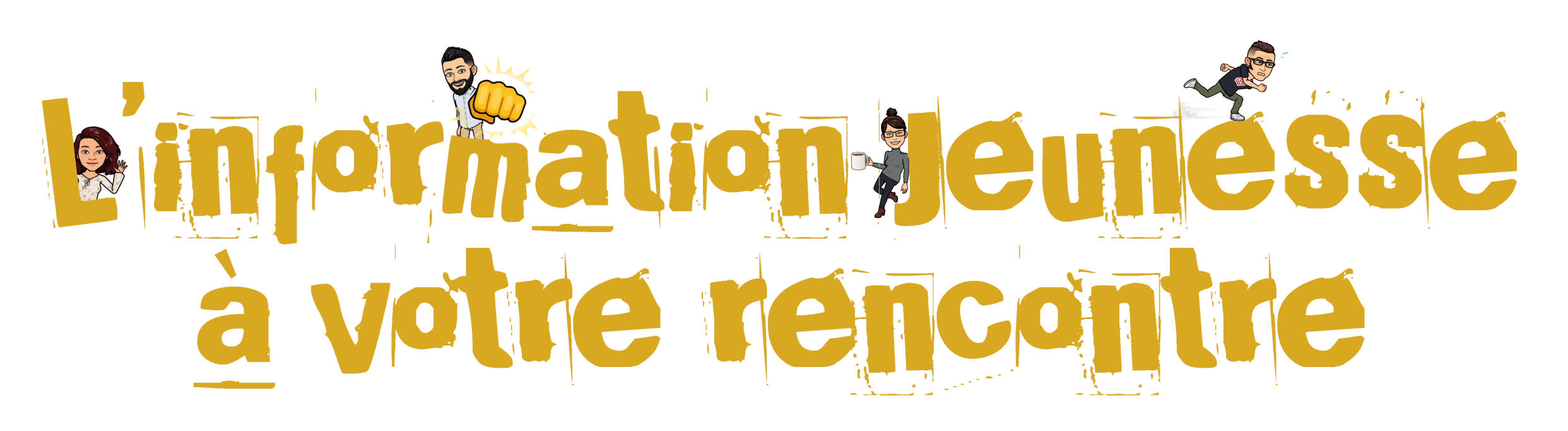 L'INFORMATION JEUNESSE A VOTRE RENCONTRE