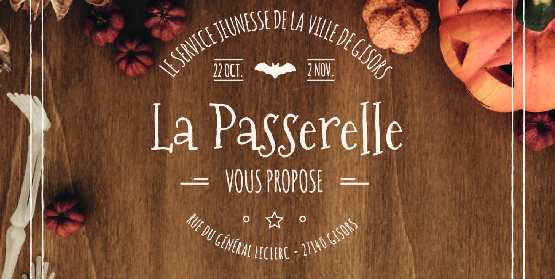 LES VACANCES DE LA PASSERELLE - OCTOBRE ET NOVEMBRE